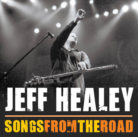 Jeff Healey songs for the road